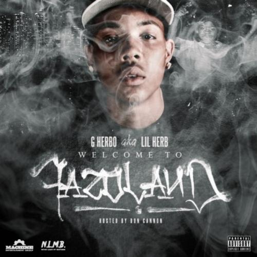Lil Herb – Welcome To Fazoland