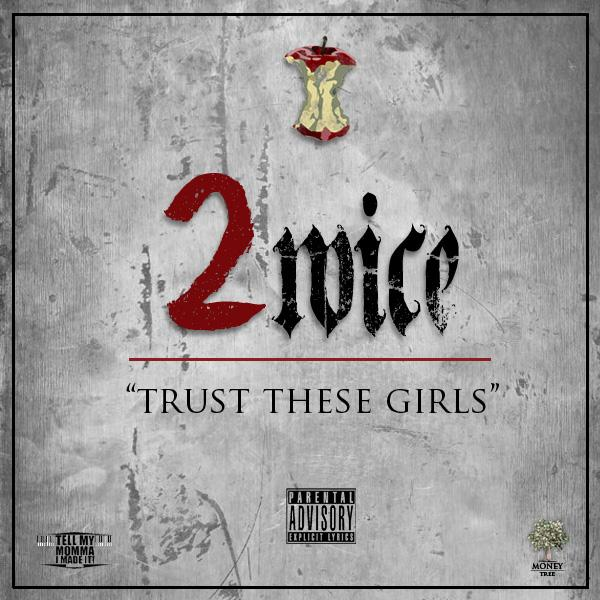 2wice – Trust These Girls