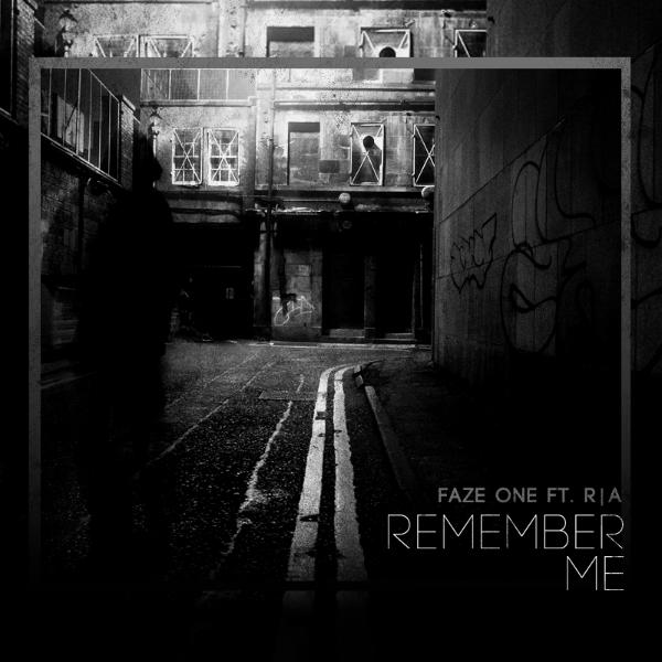 Faze One Feat. R|A – Remember Me