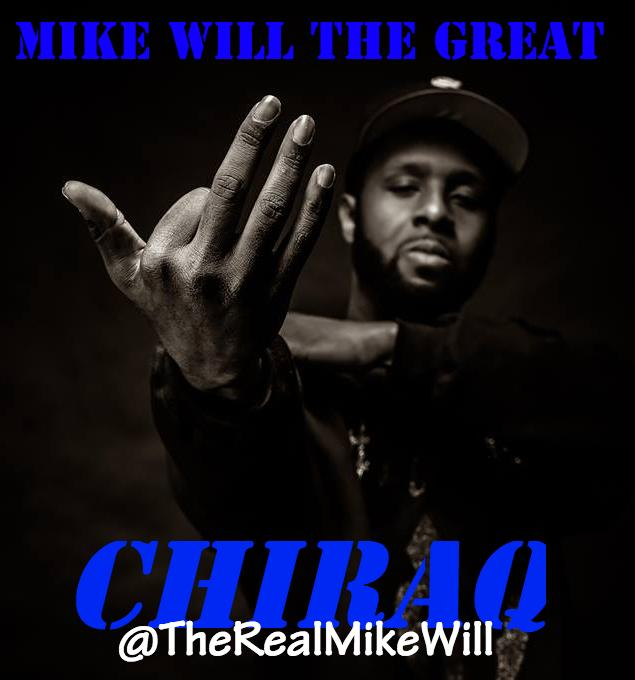 Mike Will The Great – Chiraq