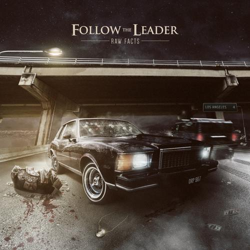 Raw Facts – Follow The Leader