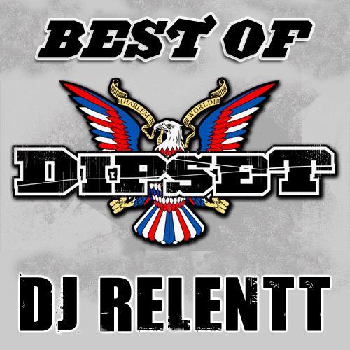Dj Relentt – Best Of Dipset