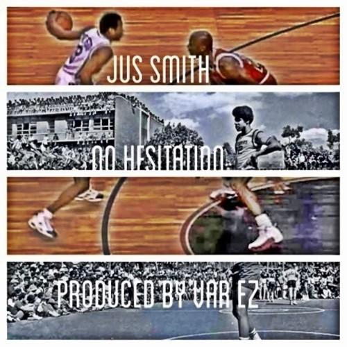 Jus Smith – No Hesitation