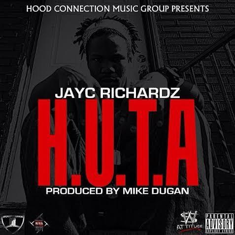 JayC Richardz – H.U.T.A