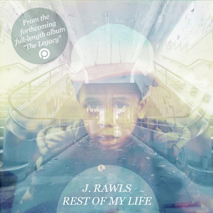 J. Rawls – Rest Of My Life