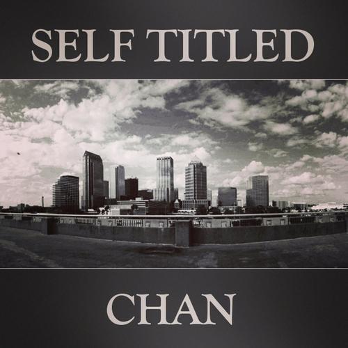 Chan – Self Titled