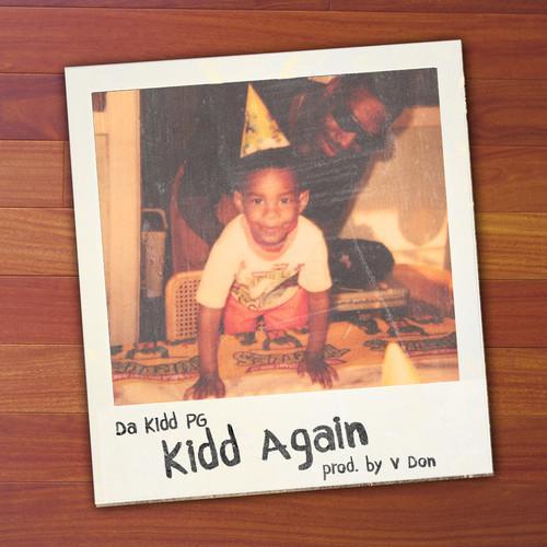 Da Kidd P.G. – Kidd Again