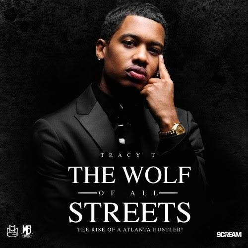Tracy T – The Wolf Of All Streets [Download]