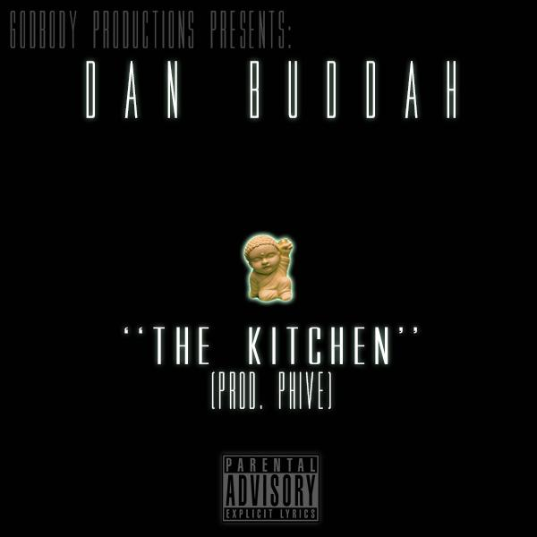 Dan Buddah – The Kitchen