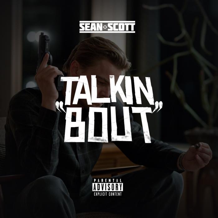 Sean Scott – Talkin Bout