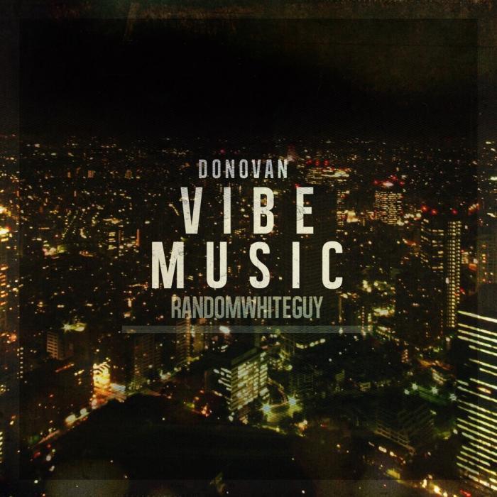 Donovan – Vibe Music