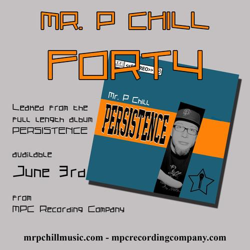 Mr. P Chill – Forty