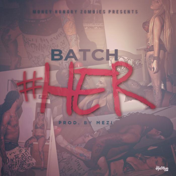 Batch – #Her