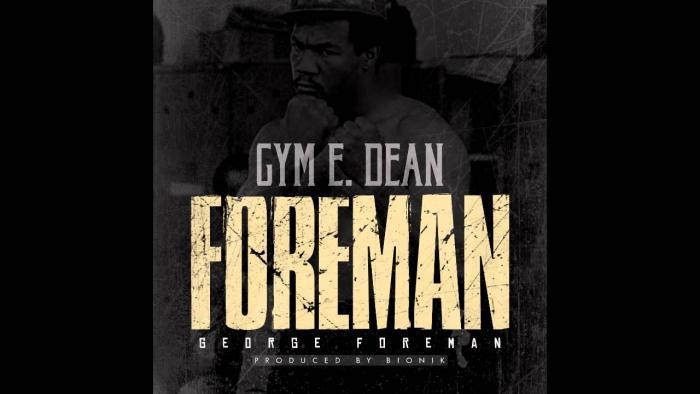 Gym E. Dean – Foreman