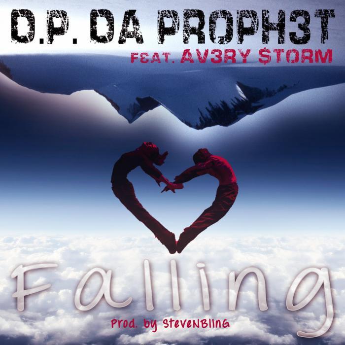 D.P. Da Prophet Feat. Avery Storm – Falling