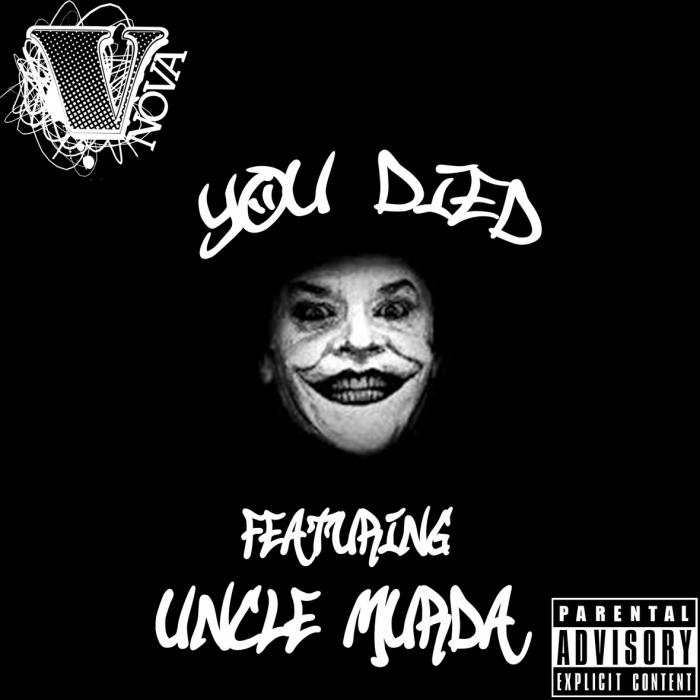 V. Nova Feat. Uncle Murda – You Died