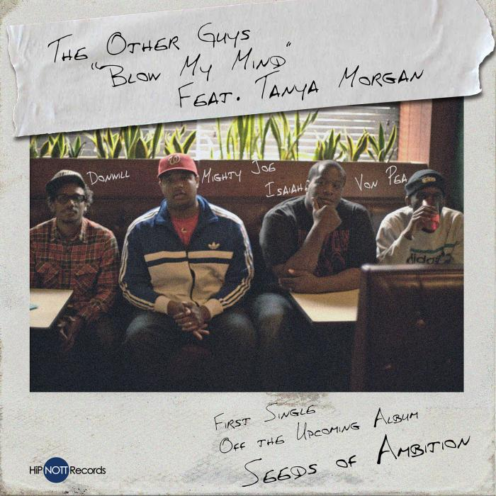The Other Guys & Tanya Morgan – Blow My Mind
