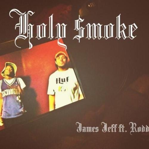 James Jeff Feat. Rodd.D – Holy Smoke