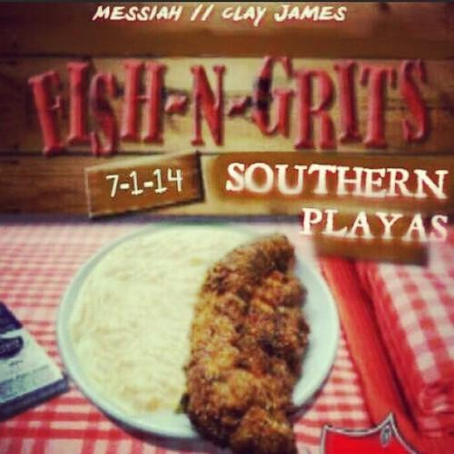 Clay James x Messiah Da Rapper – 'Fish N Grits'
