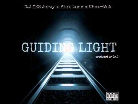DJ YRS Jerzy Feat. Plex Long & Chox-Mak – Guiding Light