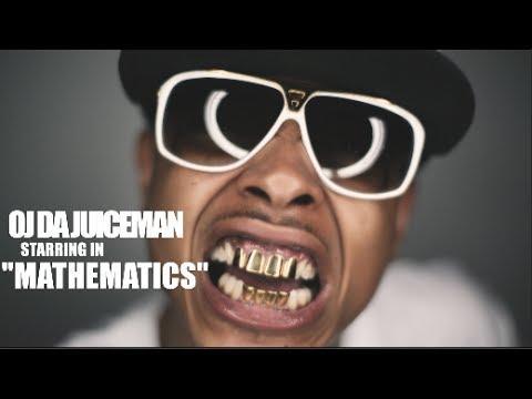 Oj Da Juiceman – Mathematics