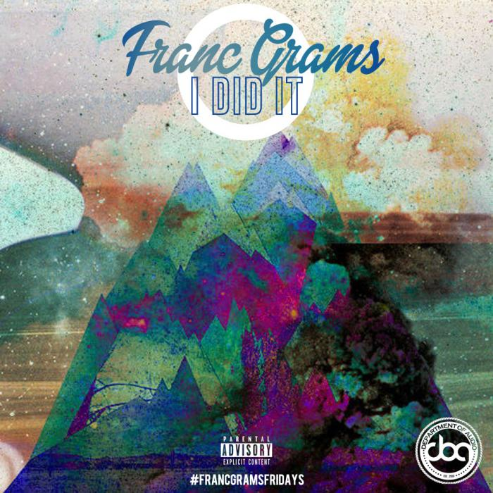 Franc Grams – I Did It