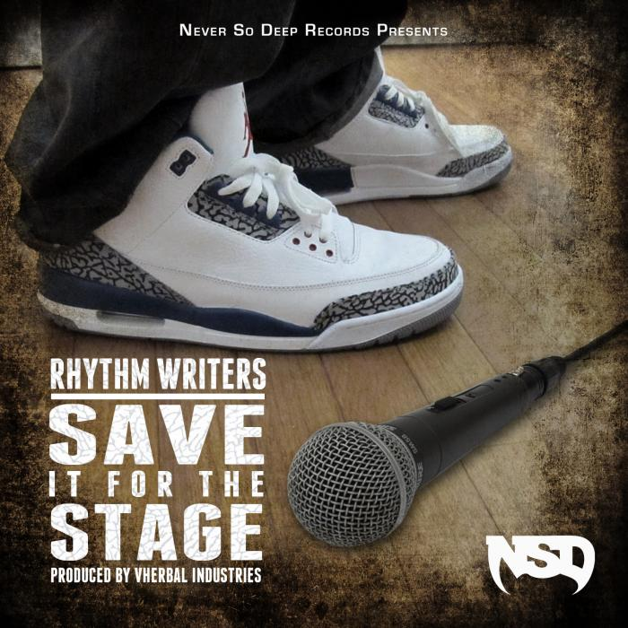 Rhythm Writers – Save It For The Stage