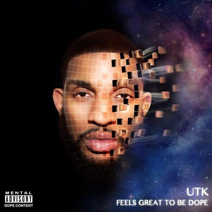 UTK – FGTBD (Feels Great To Be Dope)