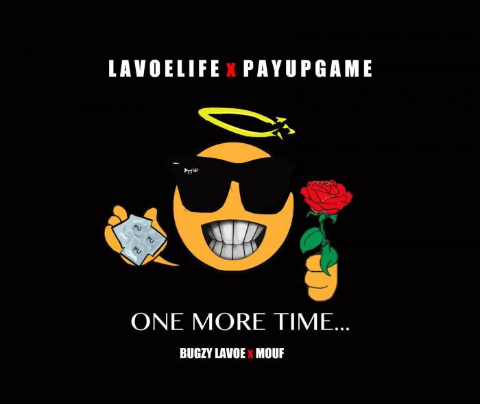 Bugzy Lavoe Feat. Mouf – One More Time