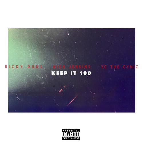 Mick Jenkins & YC The Cynic – Keep It 100