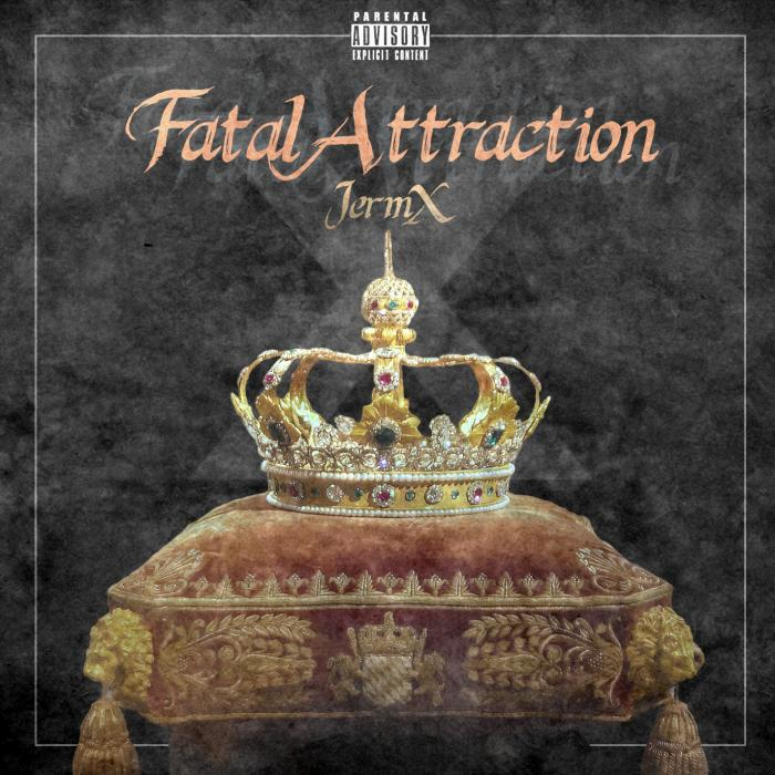JermX – Fatal Attraction