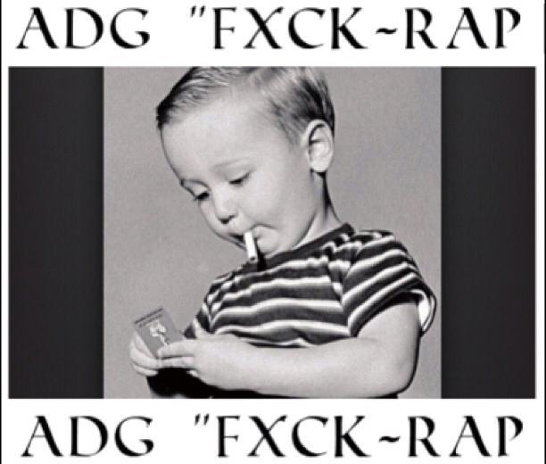 ADG – Fxck Rap