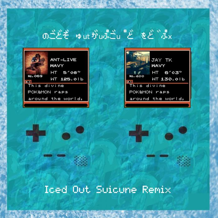 Ant-Live Feat. JAY TK – Iced Out Suicune (Remix)