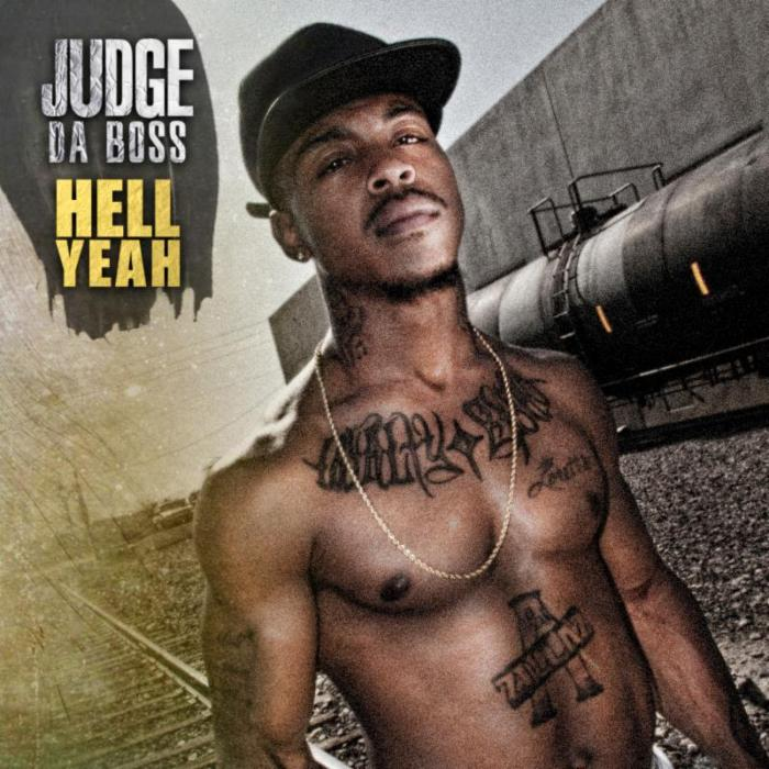 Judge Da Boss – Hell Yeah