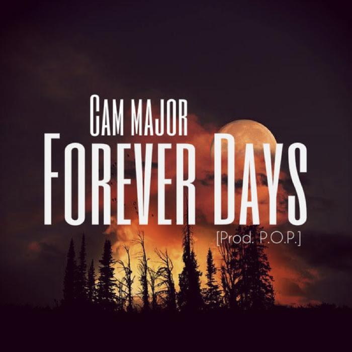 Cam Major – Forever Days