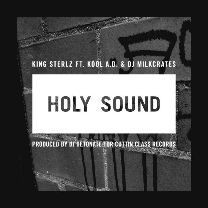 King Sterlz Feat. Kool A.D. (Das Racist) – Holy Sound
