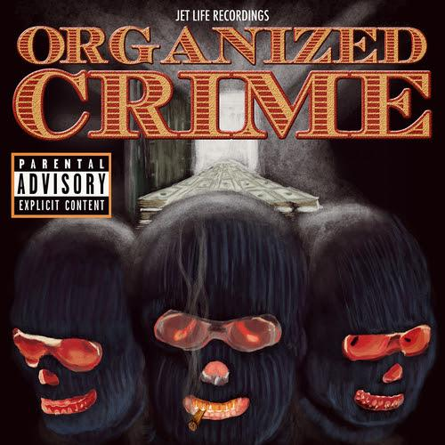 Currensy & Jet Life – Organized Crime [Download]