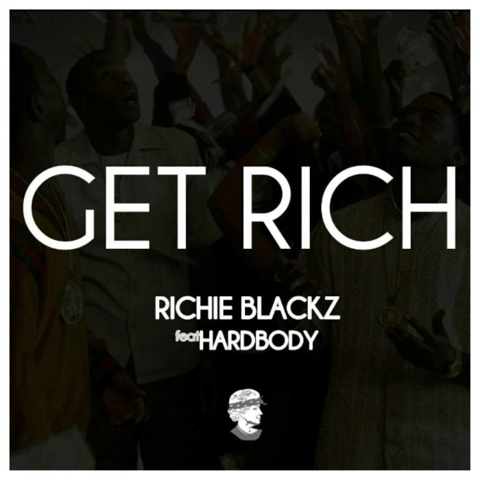 Richie Blackz Feat. Hardbody – Get Rich