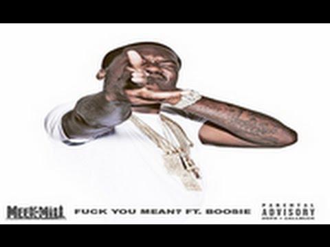 Meek Mill Feat. Lil Boosie – Fuck You Mean? (Audio)