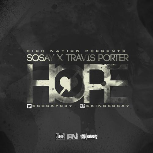 Sosay Feat. Travis Porter – Hope
