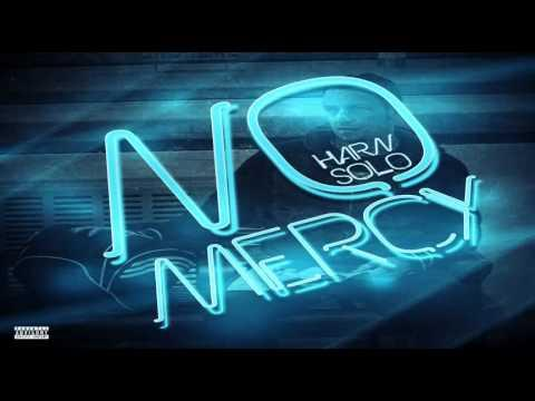 HARN SOLO – No Mercy
