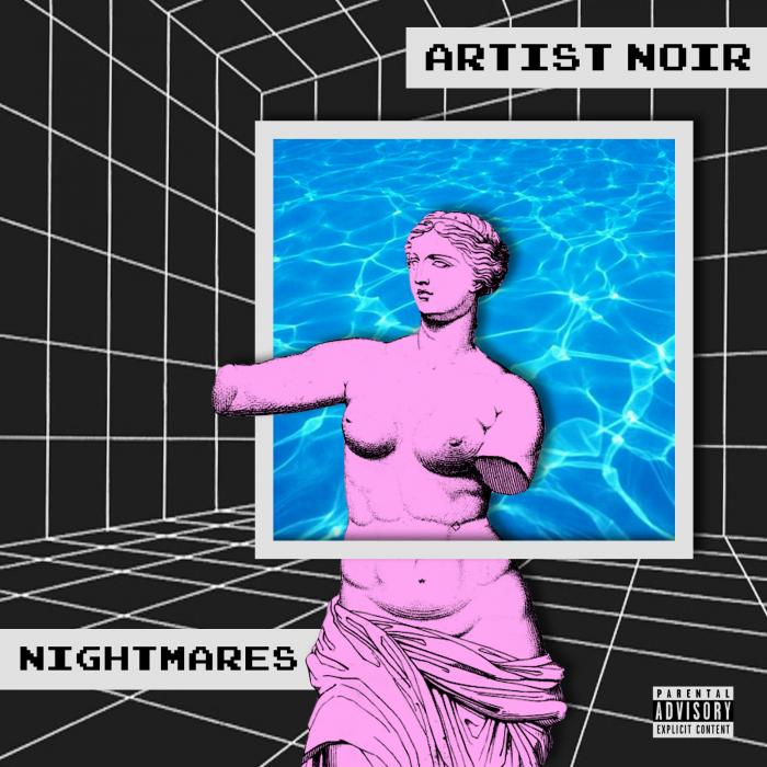 Artist Noir – Nightmares
