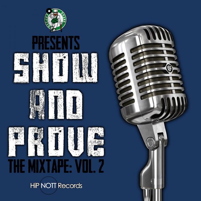 DJ Crank Presents Show and Prove: The Mixtape, Vol. 2