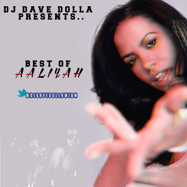 DJ Dave Dolla Presents: Best Of Aaliyah