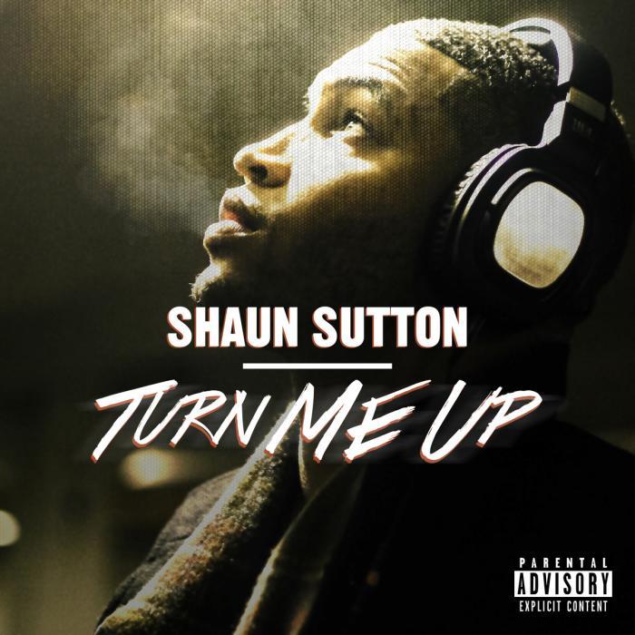 Shaun Sutton – Turn Me Up
