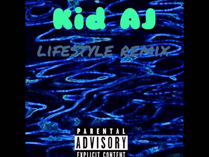 Kid AJ – Lifestyle [Remix]