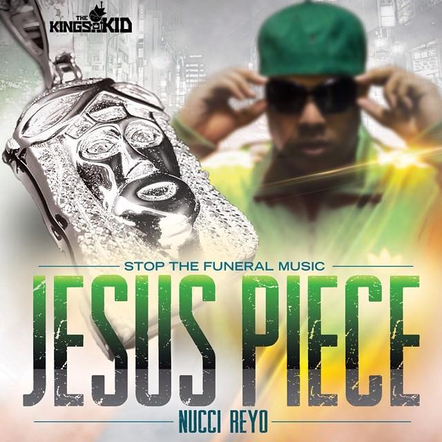 Nucci Reyo – Jesus Piece