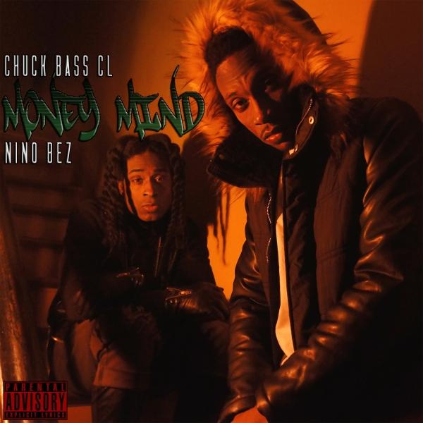 Chuck Bass CL Feat. Nino Bez – Money Mind