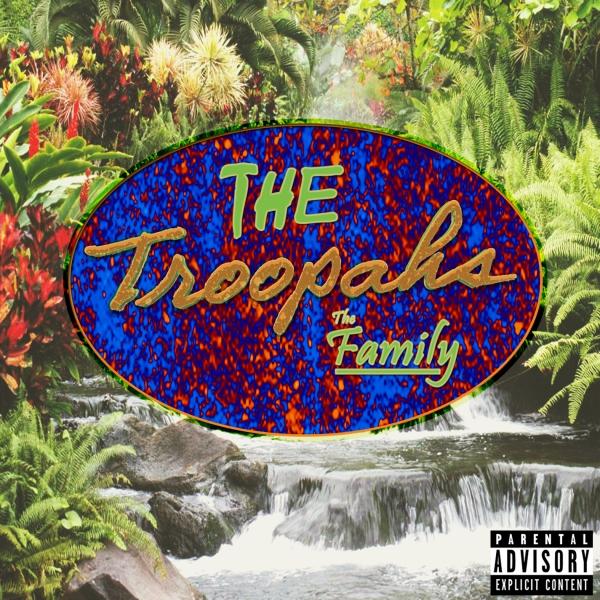 The Troopahs – TheFamily EP