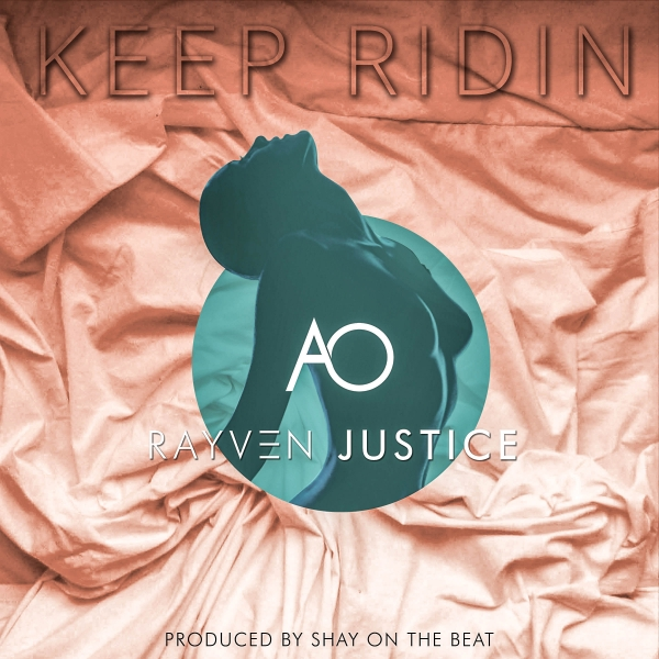 AO Feat. Rayven Justice – Keep Ridin
